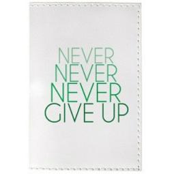 фото Обложка для паспорта Mitya Veselkov Never give up на белом фоне