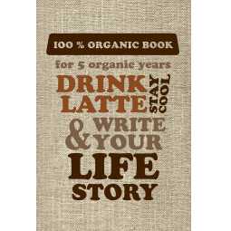 Купить Drink Latte & Write Your Life Story