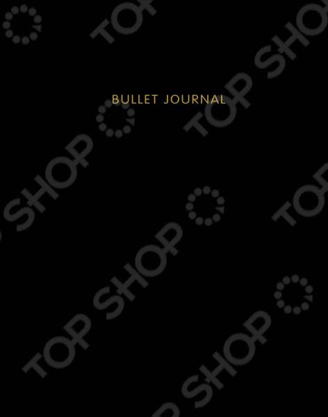 Блокноты. Тетради Эксмо 978-5-699-91653-5 Блокнот в точку. Bullet journal