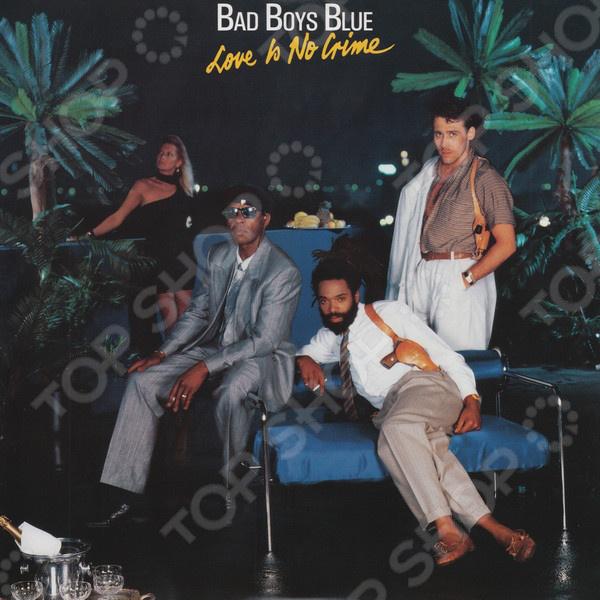 лучшая цена Bad Boys Blue - Love Is No Crime